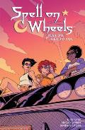 Spell on Wheels Volume 2: Just to Get to You