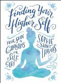 Finding Your Higher Self Your Guide to Cannabis for Self Care