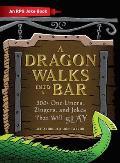 Dragon Walks Into a Bar An RPG Joke Book