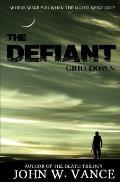 Defiant Grid Down