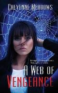 A Web of Vengeance
