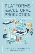 Platforms and Cultural Production