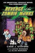 Unofficial Graphic Novel 02 Revenge of the Zombie Monks An Unofficial Graphic Novel for Minecrafters