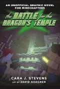 Battle for the Dragons Temple An Unofficial Graphic Novel for Minecrafters