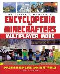 Minecrafters Ultimate Unofficial Mob Encyclopedia An A Z Guide to Meeting Taming & Defeating Mobs Like a Master Player