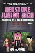 Zombies Ate My Homework Book 1 Redstone Junior High