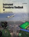 Instrument Procedures Handbook FAA H 8083 16a