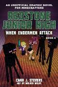 When Endermen Attack, 4: Redstone Junior High #4