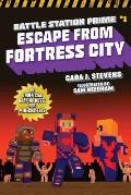 Escape from Fortress City, 1: An Unofficial Graphic Novel for Minecrafters