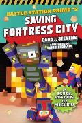 Saving Fortress City, 2: An Unofficial Graphic Novel for Minecrafters, Book 2