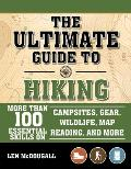 Scouting Guide to Hiking An Officially Licensed Book of the Boy Scouts of America More Than 100 Essential Skills on Campsites Gear Wildlife Map Reading & More