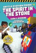 The Spirit in the Stone, Volume 4: An Unofficial Graphic Novel for Minecrafters