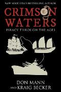 Crimson Waters: Piracy Across the Ages