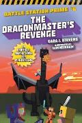 The Dragonmaster's Revenge, 6: An Unofficial Graphic Novel for Minecrafters
