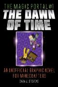 The Dawn of Time, 1: An Unofficial Graphic Novel for Minecrafters