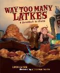 Way Too Many Latkes A Hanukkah in Chelm