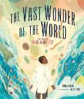 Vast Wonder of the World Biologist Ernest Everett Just