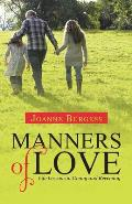 Manners of Love: Life Lessons in Giving and Receiving