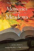 Memories with the Meadows: The Meadow Family's Journey