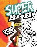 Super Jacob Activity Book