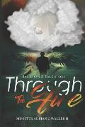 Through The Fire: Based On A True Story