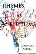Rhymes To Rhythms