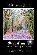 I Will Take You to Broceliande: Threads of Insanity in Humanity