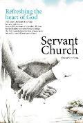 Servant Church: Refreshing the Heart of God