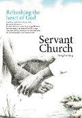 Servant Church: Refreshing the Heart of God