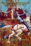 The Marvellous History of King Arthur in Avalon