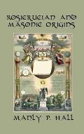 Rosicrucian and Masonic Origins
