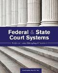 Federal and State Court Systems: Analysis of History Making Legal Precedent