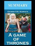 Summary George R R Martins A Game of Thrones