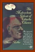 The Malevolent Ghost of Charlie Chance
