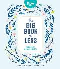 Big Book of Less Finding Joy in Living Lighter
