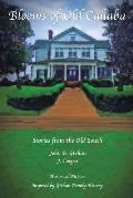 Blooms of Old Cahaba: Stories from the Old South