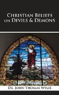 Christian Beliefs on Devils & Demons