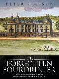 The Forgotten Fourdrinier: The Life, Times and Work of Paul Fourdrinier, Huguenot Master Printmaker in London (1720-1758)