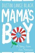 Mamas Boy A Story from Our Americas