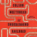 The Underground Railroad (Oprah's Book Club)