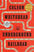 Underground Railroad LARGE PRINT