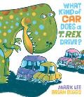 What Kind of Car Does a T Rex Drive