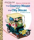 Richard Scarrys The Country Mouse & the City Mouse