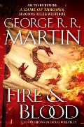 Fire & Blood 300 Years Before A Game of Thrones A Targaryen History