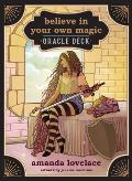 Believe in Your Own Magic A 45 Card Oracle Deck & Guidebook