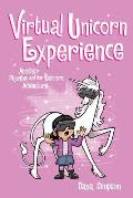 Virtual Unicorn Experience (Phoebe and Her Unicorn #12)