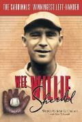 Wee Willie Sherdel: The Cardinals' Winningest Left-Hander