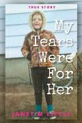 My Tears Were for Her
