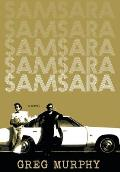 Samsara: Between Two Worlds
