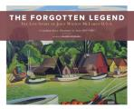 The Forgotten Legend: The Life Story of John Wilson McLaren O.S.A. Canadian Artist, Illustrator and Actor 1895-1988